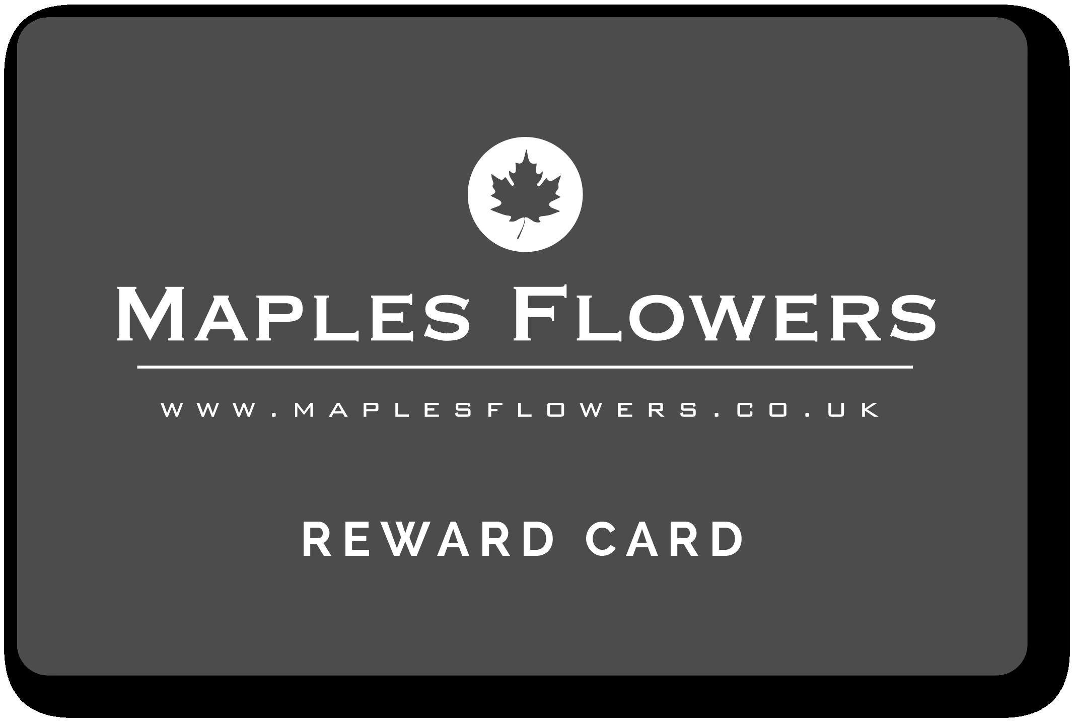Maples Flowers Reward Card